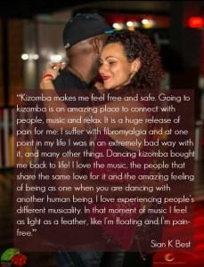 Dancing kizomba has helped alleviate my fibromalgyia symptoms