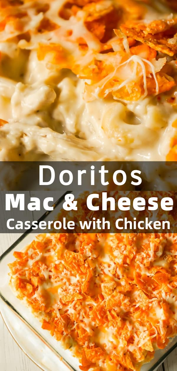 Doritos Mac and Cheese Casserole with Chicken is an easy dinner recipe that combines cheesy pasta, rotisserie chicken and Doritos nacho chips.