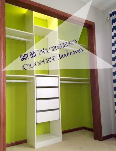 Baby Boy Nursery closet makeover