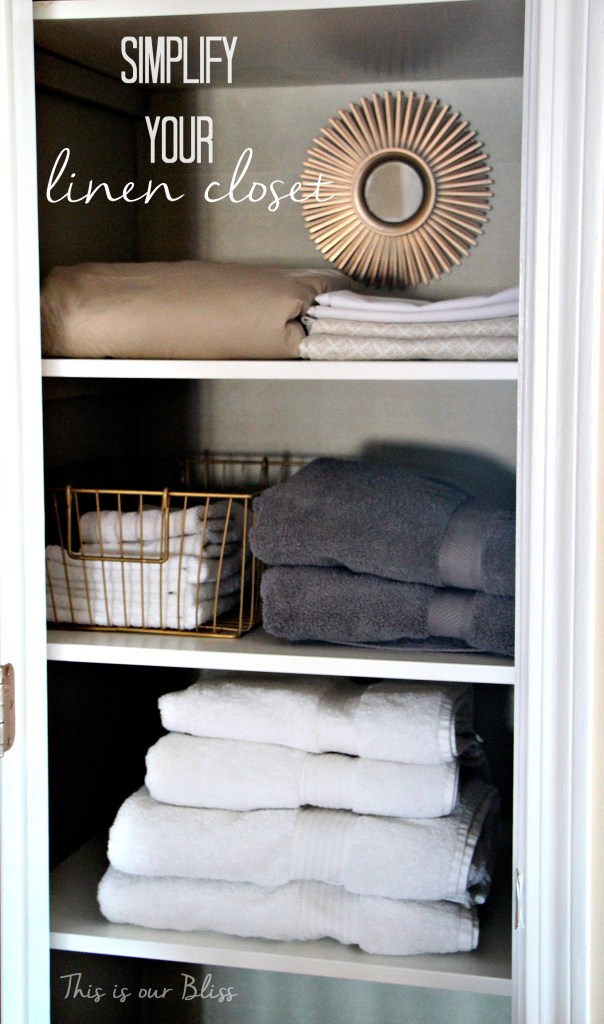 Simplify your linen closet - declutter and organize - linen closet makeover - This is our Bliss