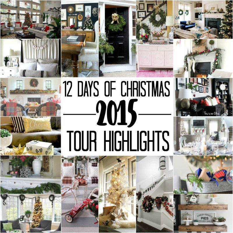 12 days of christmas tour of homes 2015 highlights - 2015
