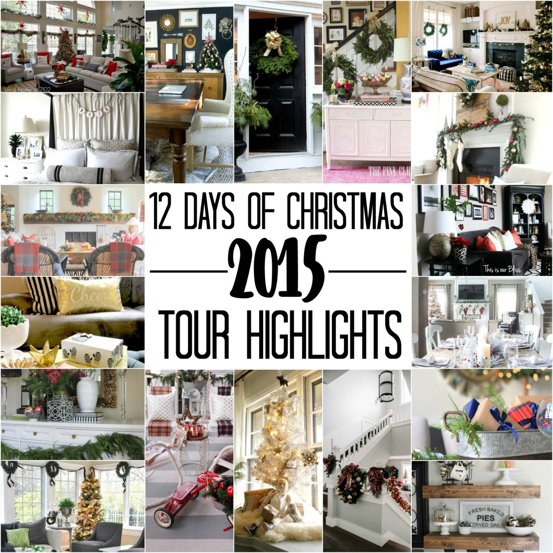 12 days of christmas tour of homes 2015 highlights - 2015