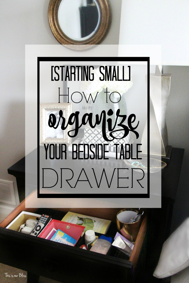 Operation: Organize Everything | Starting Small [Bedside table drawer]