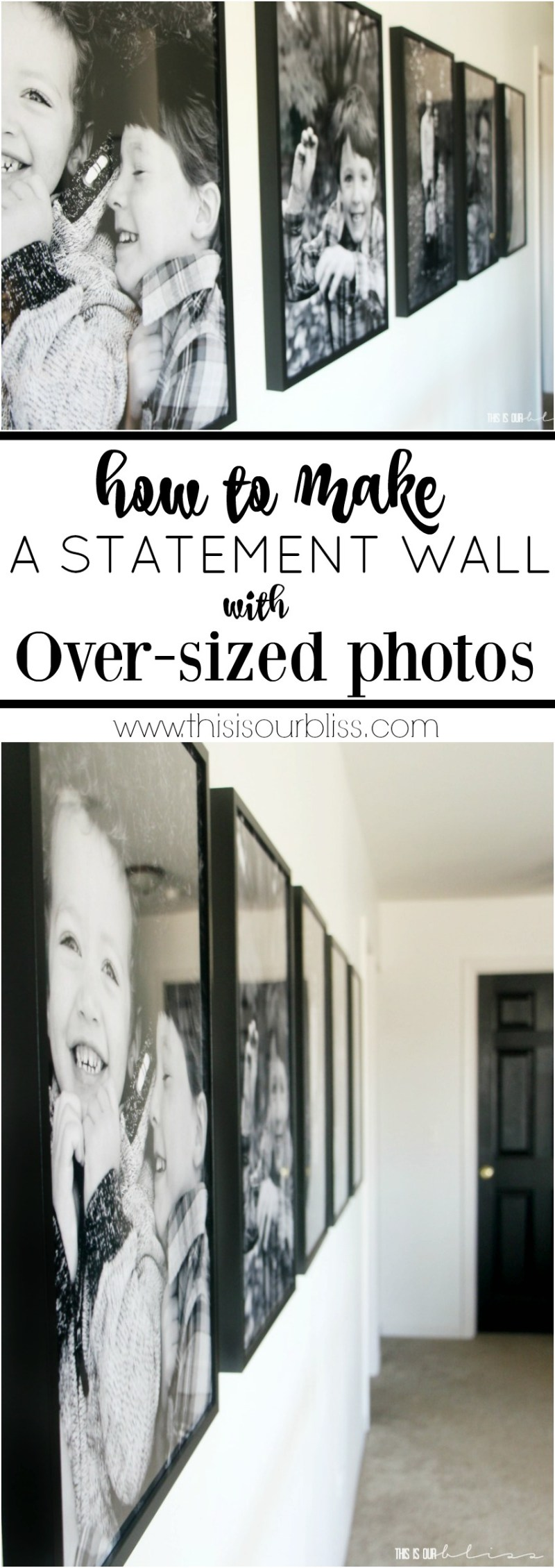 How to Create A Statement Wall Using Large Scale Family Photos | This is our Bliss