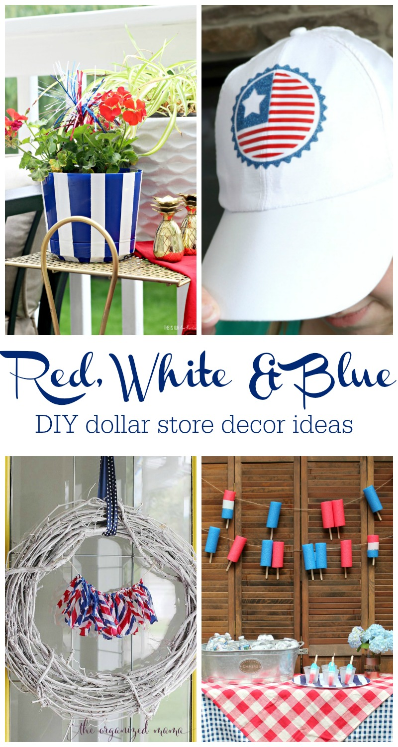 My Dollar Store DIY - Red White and Blue Ideas and Inspiration