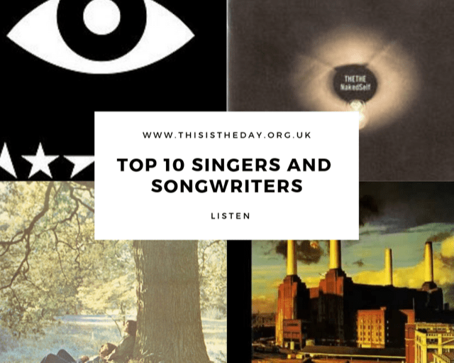 My Top 10 Singers, Songwriters and Performers