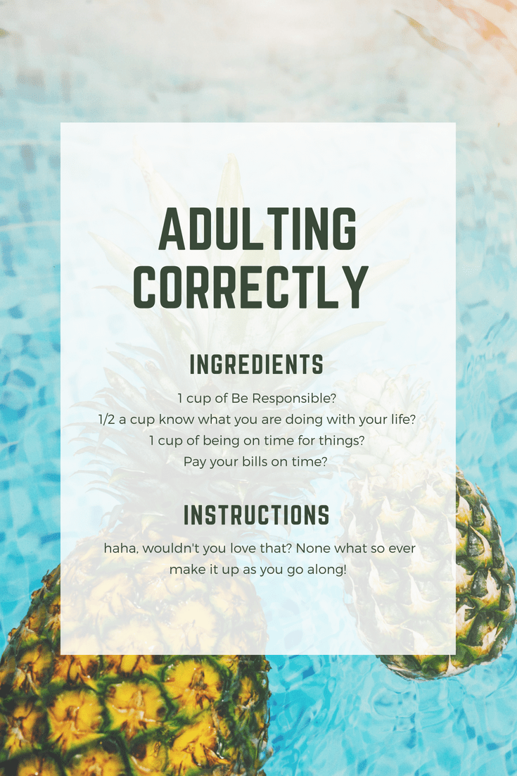 What does it mean to adult correctly?