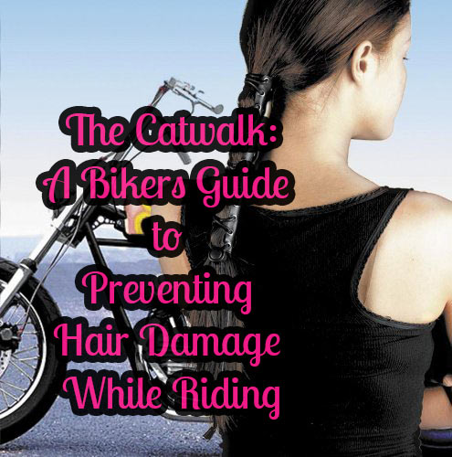 The Catwalk: Preventing Hair Damage