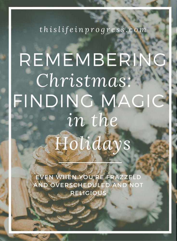 Christmas | Holiday Stress | Advent | Pageant | Hanukkah | True Meaning of Holidays | Family Traditions | Parenting Support | Bonding