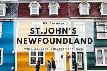 What to do in St. John's Newfoundland When the Fog Rolls in…and Won't Leave.
