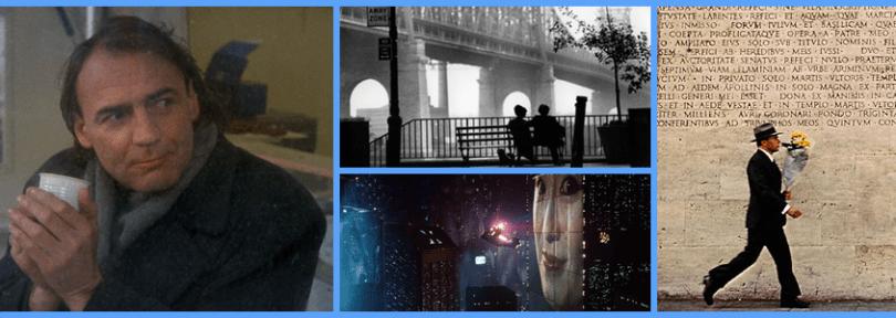 Wings of Desire, Manhattan, The Conformist, Blade Runner