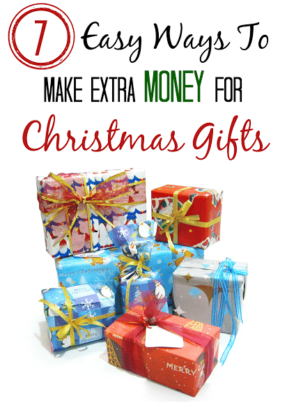 7 Easy Ways To Make Extra Money For Christmas Gifts! #Christmas ...