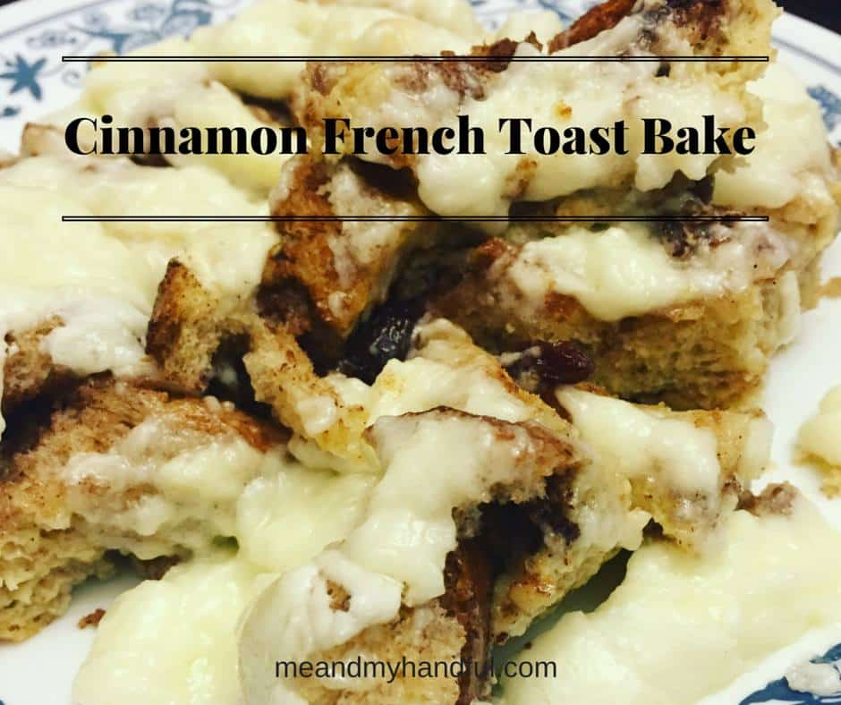 Cinnamon French Toast Bake