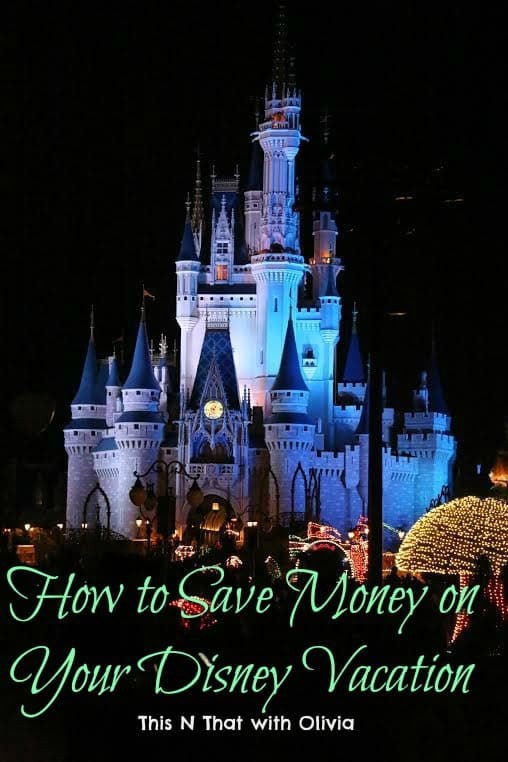 How to Save Money Planning Your First Disney Vacation