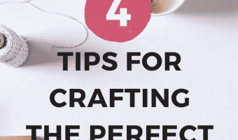 4 Tips for Crafting the Perfect Blog Title #Blogging #HowTo