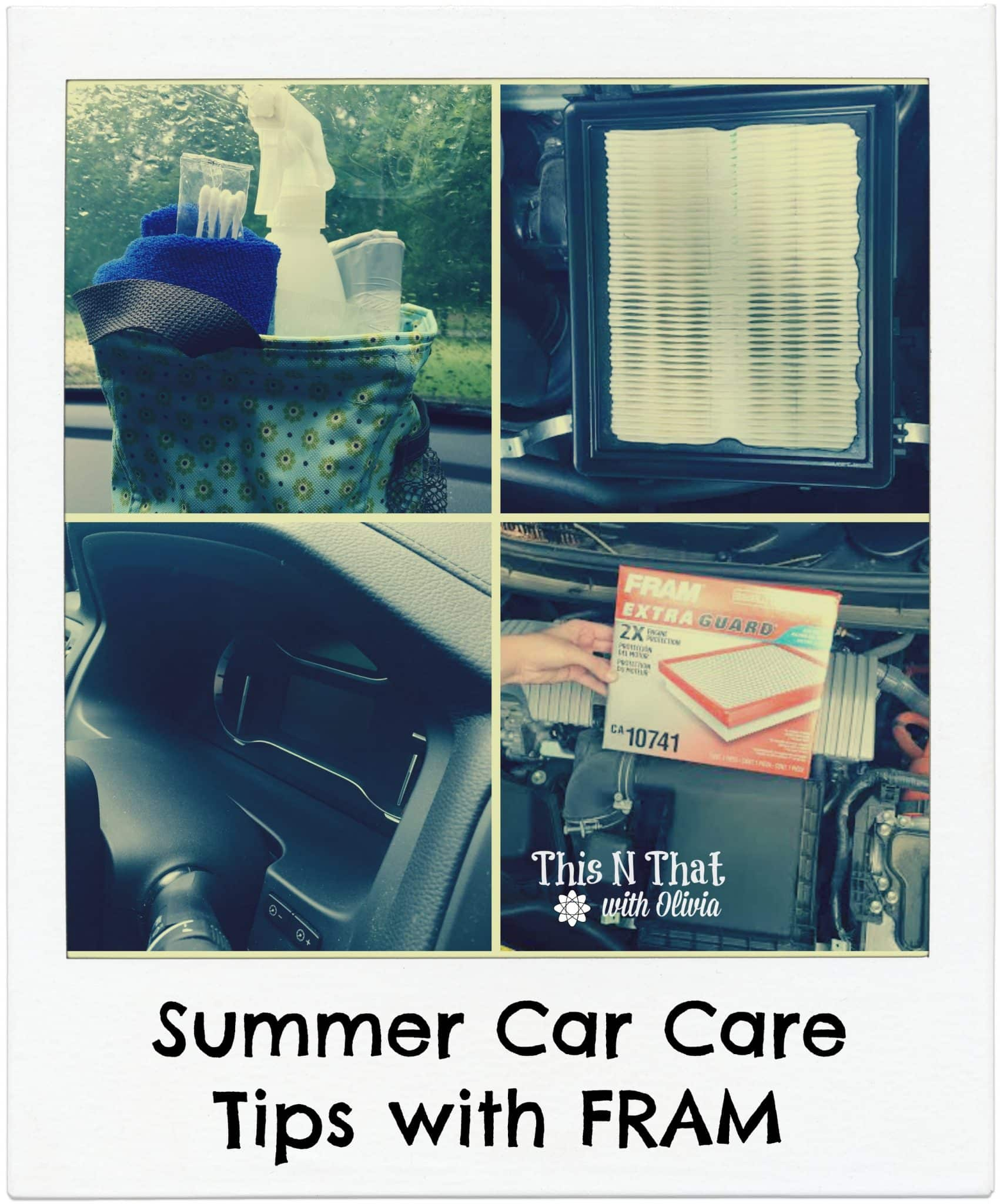 Summer Car Care Tips with FRAM #SummerCarCare #ad