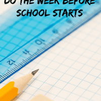 7 Things You Should Do the Week Before School Starts | ThisNThatwithOlivia.com