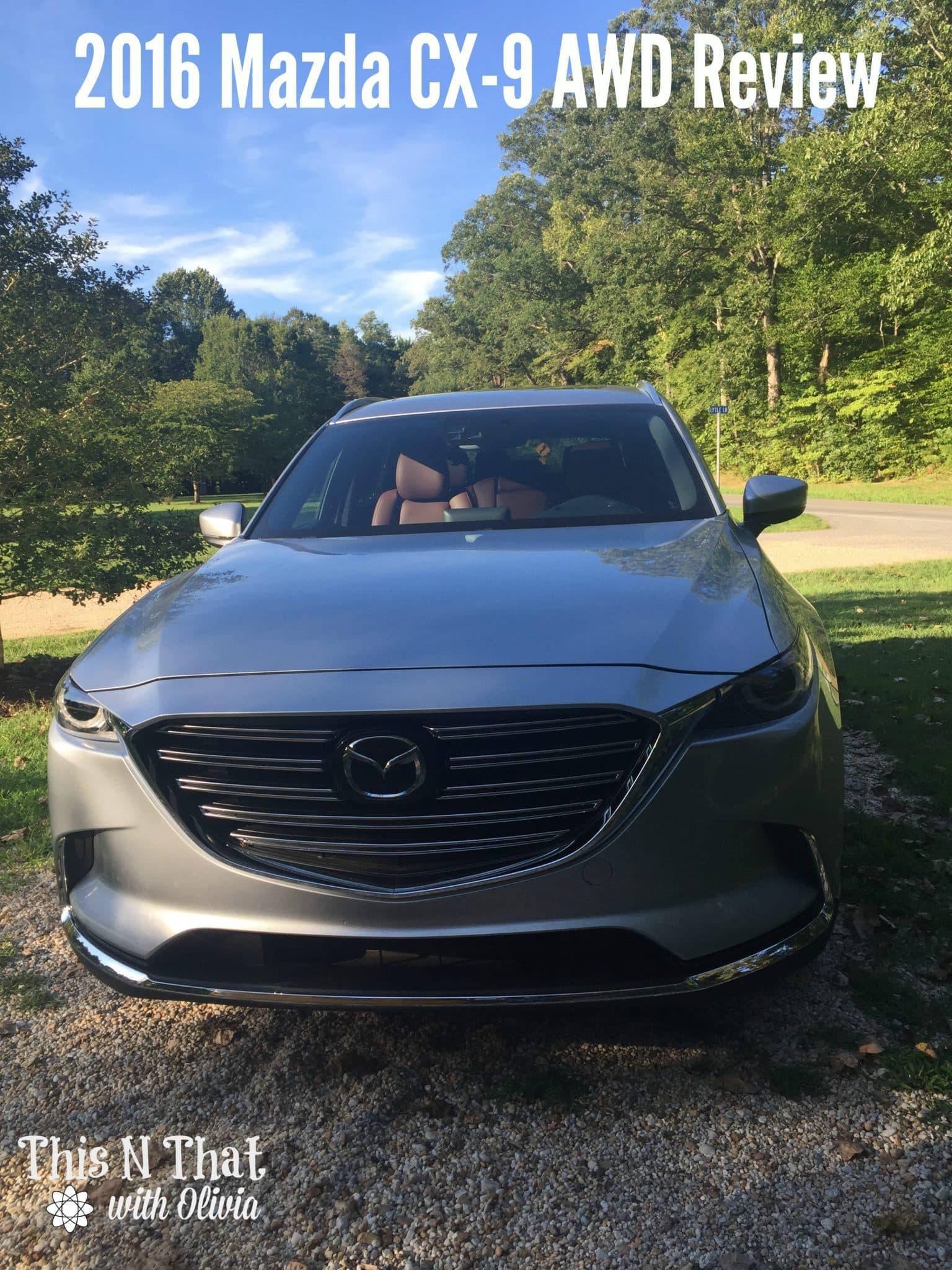 2016 Mazda CX-9 AWD Review #DriveMazda @MazdaUSA #DriveShop #Ad | ThisNThatwithOlivia.com