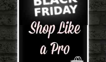 How to Black Friday Shop Like a Pro | ThisNThatwithOlivia.com