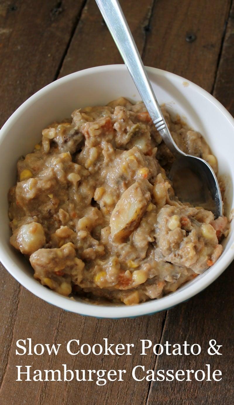 Slow Cooker Potato & Hamburger Casserole! #EasyDinners