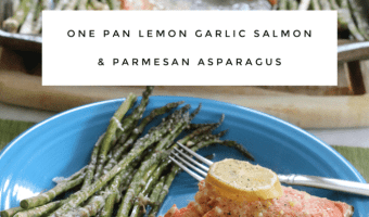 One Pan Lemon Garlic Salmon & Parmesan Asparagus #EasyDinners