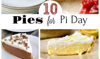 10 Pies for Pi Day! #PiDay #Pies #Recipes