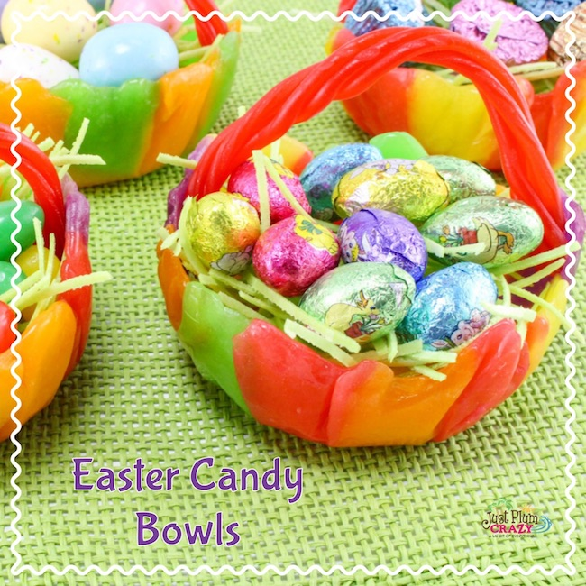 Fun Easter Candy Bowls #EasterSweetsandTreats
