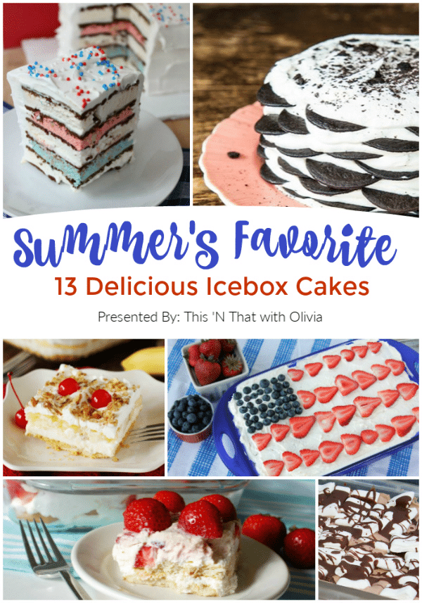 13 Easy Icebox Cakes for Summer #Icebox #Cakes #Summer #Dessert