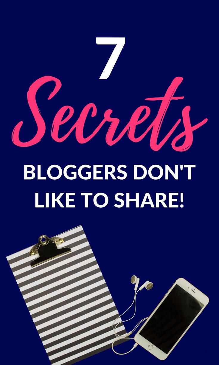 7 Secrets Bloggers Don't Share