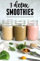 Reboot your body with these 3 Detox Smoothie Recipes | GF + VEGAN | ThisSavoryVegan.com
