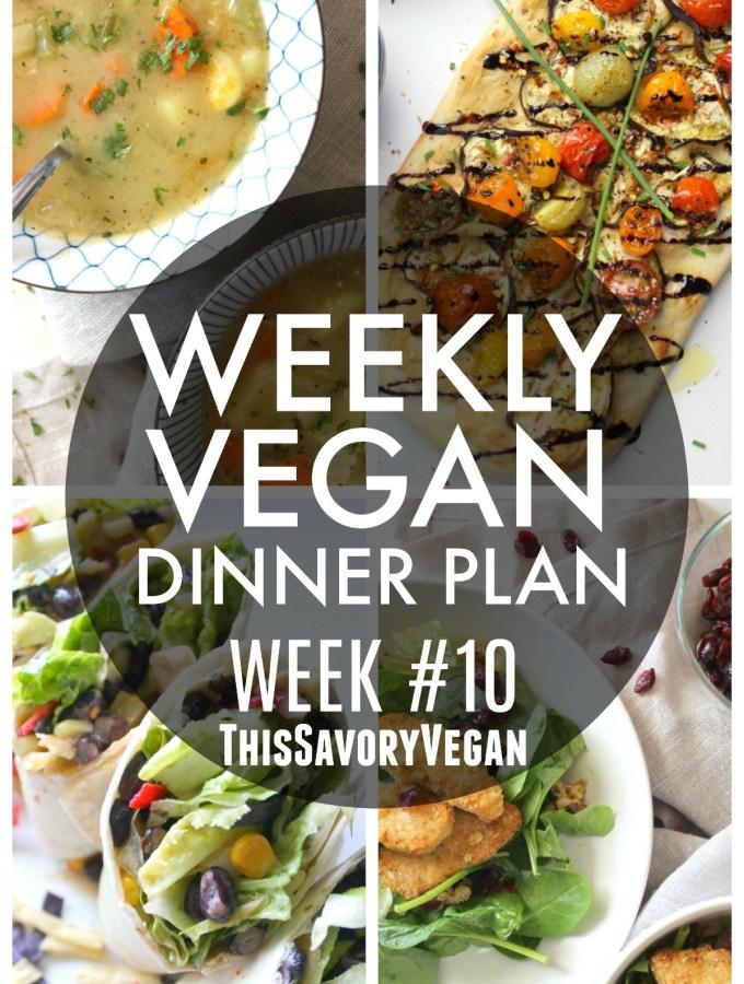 Weekly Vegan Dinner Plan #10