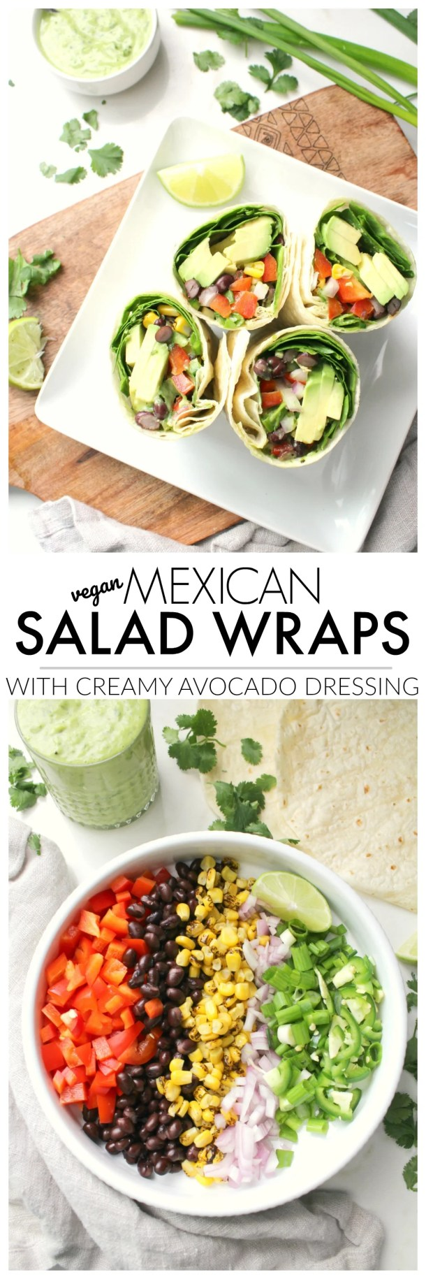 Quick, healthy and filling - theseVegan Mexican Salad Wraps with Creamy Avocado Dressing are a great make ahead lunch, quick dinner or simple snack   ThisSavoryVegan.com #vegan #plantbased #veganrecipe