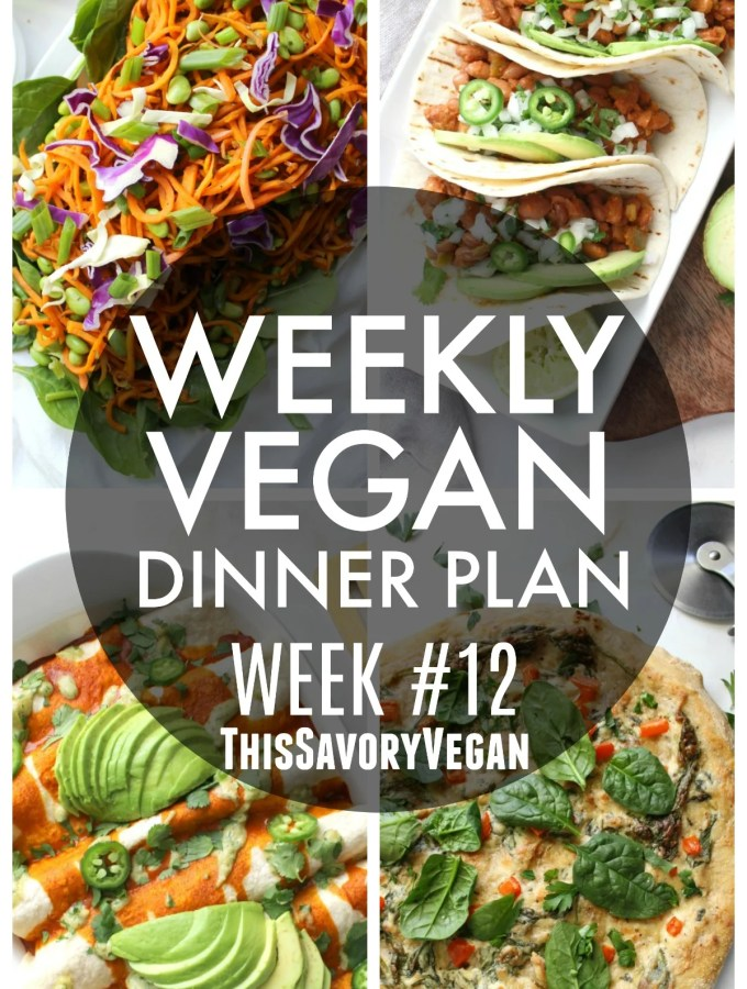 Weekly Vegan Dinner Plan #12