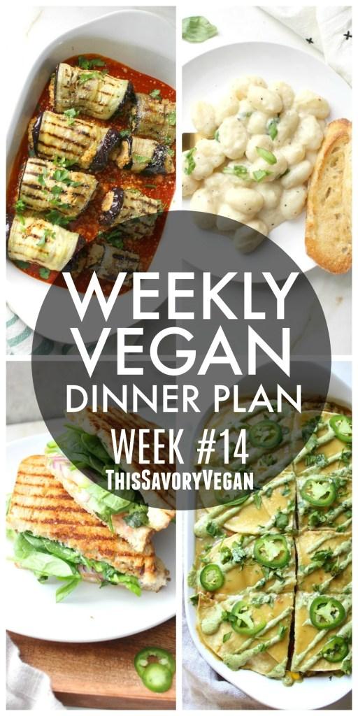 Weekly Vegan Dinner Plan 14 This Savory Vegan
