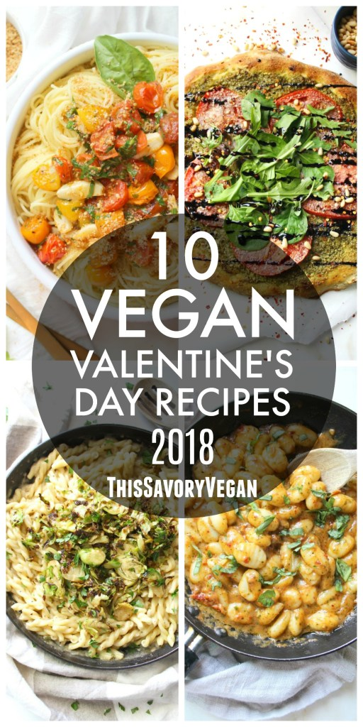Why go out when you can cook up delicious vegan food at home? Cozy up and cook one of these 10 Vegan Valentine's Day Recipes with your sweetie | ThisSavoryVegan.com