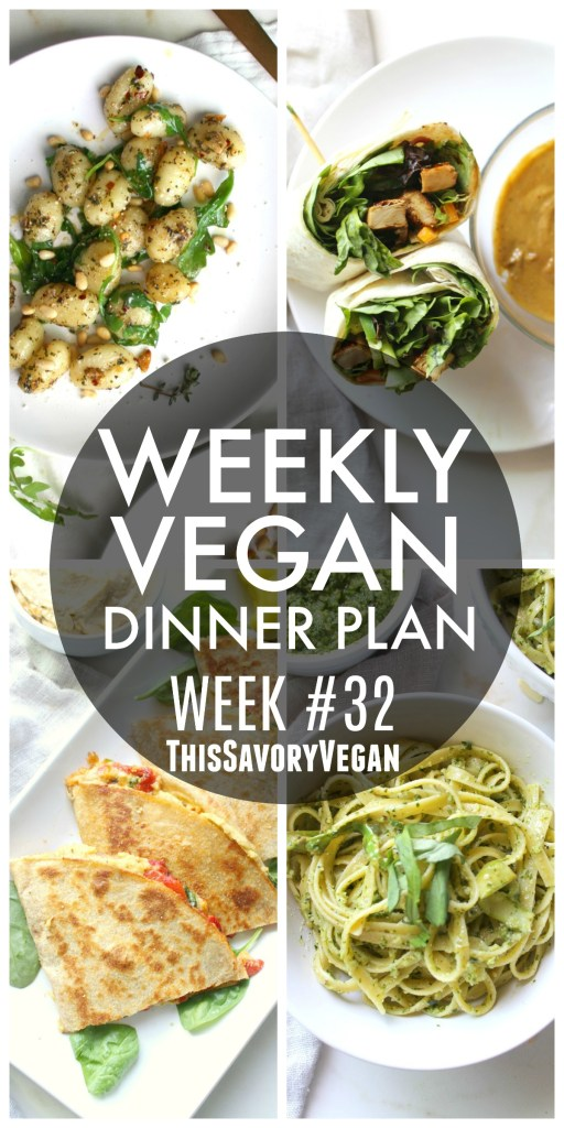 Weekly Vegan Dinner Plan #32 - five nights worth of vegan dinners to help inspire your menu. Choose one recipe to add to your rotation or make them all - shopping list included | ThisSavoryVegan.com #thissavoryvegan #mealprep #dinnerplan