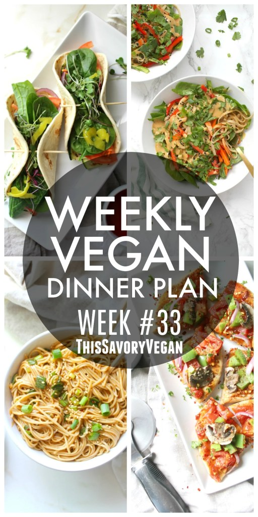 Weekly Vegan Dinner Plan #33 - five nights worth of vegan dinners to help inspire your menu. Choose one recipe to add to your rotation or make them all - shopping list included | ThisSavoryVegan.com #thissavoryvegan #mealprep #dinnerplan