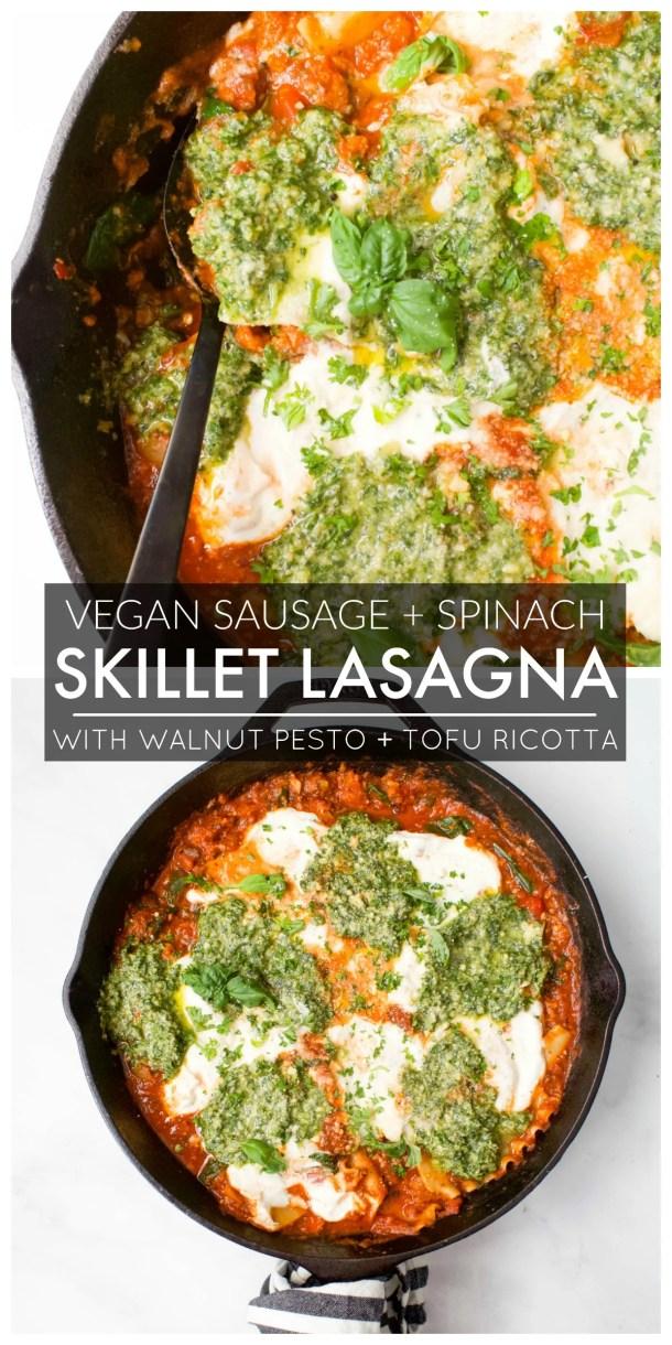 This Vegan Sausage & Spinach Skillet Lasagna is filled with tofu ricotta, fresh pesto and spicy vegan sausage. So freaking tasty!   ThisSavoryVegan.com #thissavoryvegan #veganlasagna #vegan