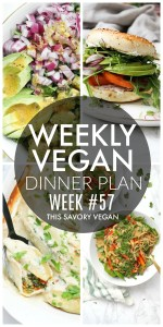 Weekly Vegan Dinner Plan #57 - five nights worth of vegan dinners to help inspire your menu. Choose one recipe to add to your rotation or make them all - shopping list included | ThisSavoryVegan.com #thissavoryvegan #mealprep #dinnerplan