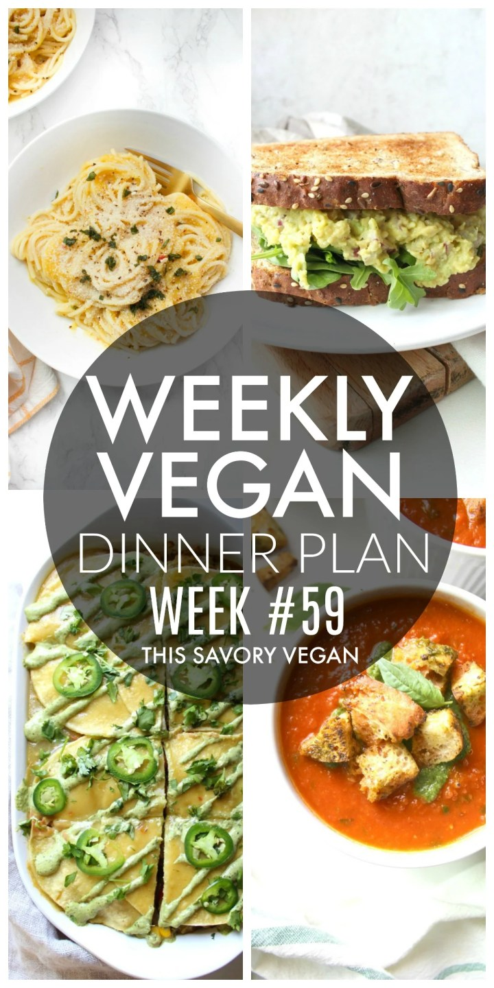 Weekly Vegan Dinner Plan #59 - five nights worth of vegan dinners to help inspire your menu. Choose one recipe to add to your rotation or make them all - shopping list included | ThisSavoryVegan.com #thissavoryvegan #mealprep #dinnerplan