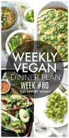 Weekly Vegan Dinner Plan #80 - five nights worth of vegan dinners to help inspire your menu. Choose one recipe to add to your rotation or make them all - shopping list included | ThisSavoryVegan.com #thissavoryvegan #mealprep #dinnerplan