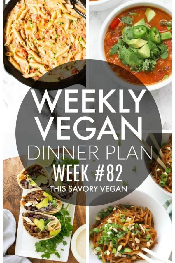 Weekly Vegan Dinner Plan #82 - five nights worth of vegan dinners to help inspire your menu. Choose one recipe to add to your rotation or make them all - shopping list included | ThisSavoryVegan.com #thissavoryvegan #mealprep #dinnerplan