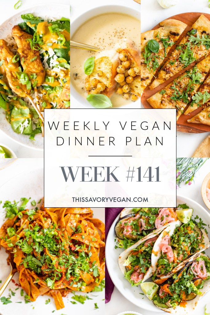 Weekly Vegan Dinner Plan #141 - five nights worth of vegan dinners to help inspire your menu. Choose one recipe to add to your rotation or make them all | ThisSavoryVegan.com #thissavoryvegan #mealprep #dinnerplan