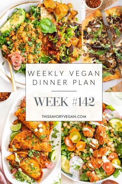 Weekly Vegan Dinner Plan #142 - five nights worth of vegan dinners to help inspire your menu. Choose one recipe to add to your rotation or make them all | ThisSavoryVegan.com #thissavoryvegan #mealprep #dinnerplan