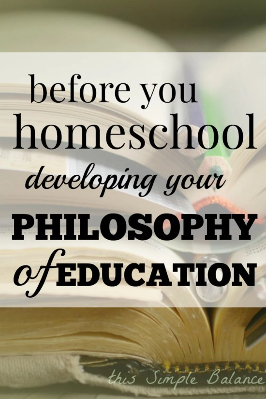 homeschool philosophy of education, what to do before you start homeschooling