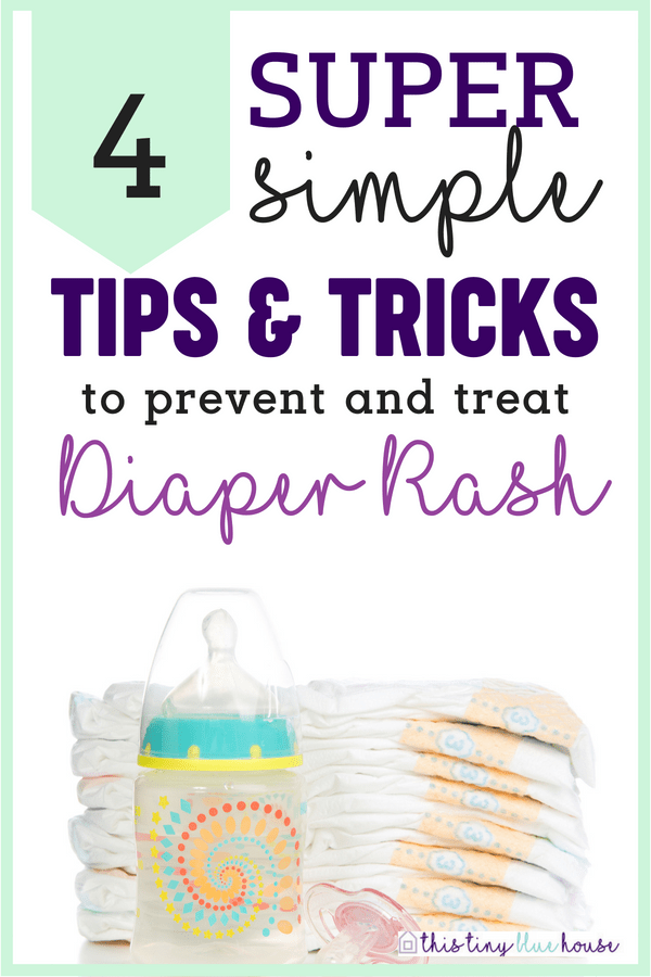 4 easy and effective tips and trick to prevent diaper rash. These simple tips and tricks will help prevent and eliminate diaper rash and keep your baby happy. diaper rash treatment | how to deal with diaper rash | diaper rash DIY | preventing diaper rash | treating diaper rash |
