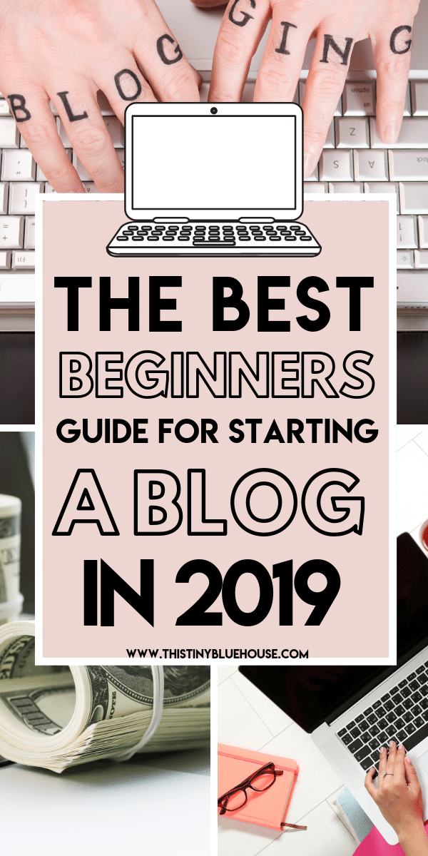 Are you looking to start a blog in 2019 and make money online? If you're interested in creating your very own blog and making it your ULTIMATE side hustle you need to read this ultimate BEST beginners guide to starting a blog. Here is the BEST beginners guide to starting a blog with step by step instructions that are easy to follow and a breeze to work through! #howtostartablog #howtostartablogforbeginners #howtostartablogandmakemoney #howtostartablogstepbystep #howtostartablogwordpress #howtostartablog2019