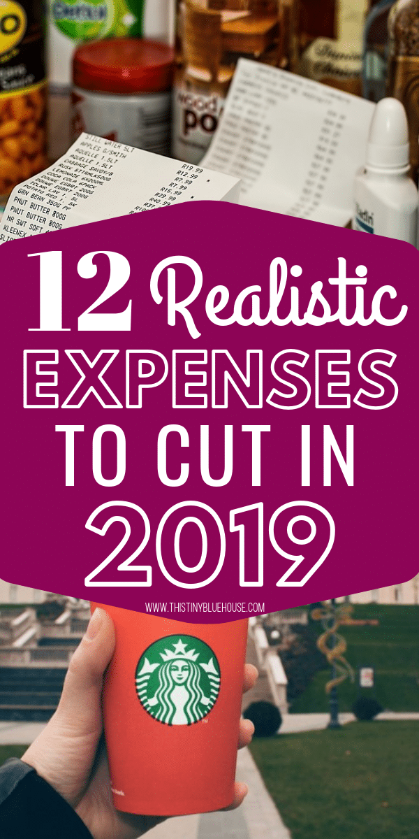 Are you looking to scale back and seriously cut costs this year? Here are 12 realistic household expenses that you can cut right now to start saving more cash! #moneysavingtips #waystosavemoney #expensestocutoutofbudget #slashingbudget #waystosavemoneymonthly