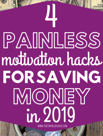 Are you looking to save more money in 2019? Here are 4 of the BEST painless money saving hacks that you gotta know before you commit to any financial budget challenge. Here are 4 painless ways to stick to saving more money and make 2019 the year you finally start saving more and spending less. #frugalliving #budgetmotivation #budgetmotivationtips #stayingbudgetmotivation #stayingonbudgettips