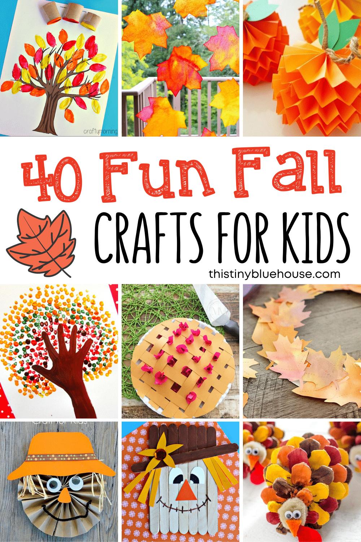 40 Fun Fall Crafts For Kids